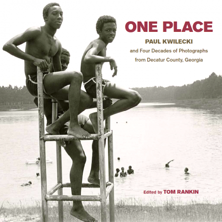 one-place-paul-kwilecki-and-four-decades-of-photographs-from-decatur-county-georgia-university-of-north-carolina-press