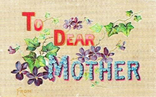 Antique Mother's Day Card Mailed from Americus Georgia 1916 Collection of Brian Brown