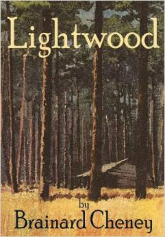 Lightwood by Brainard Cheney Reprint by Stephen Whigham MM John Welda Book House