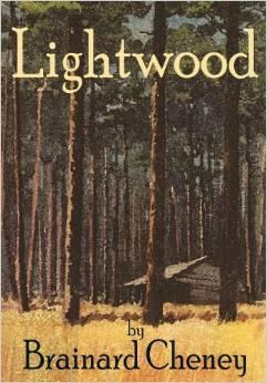 Lightwood by Brainard Cheney Reprint by Stephen Whigham MM John Welda Book House